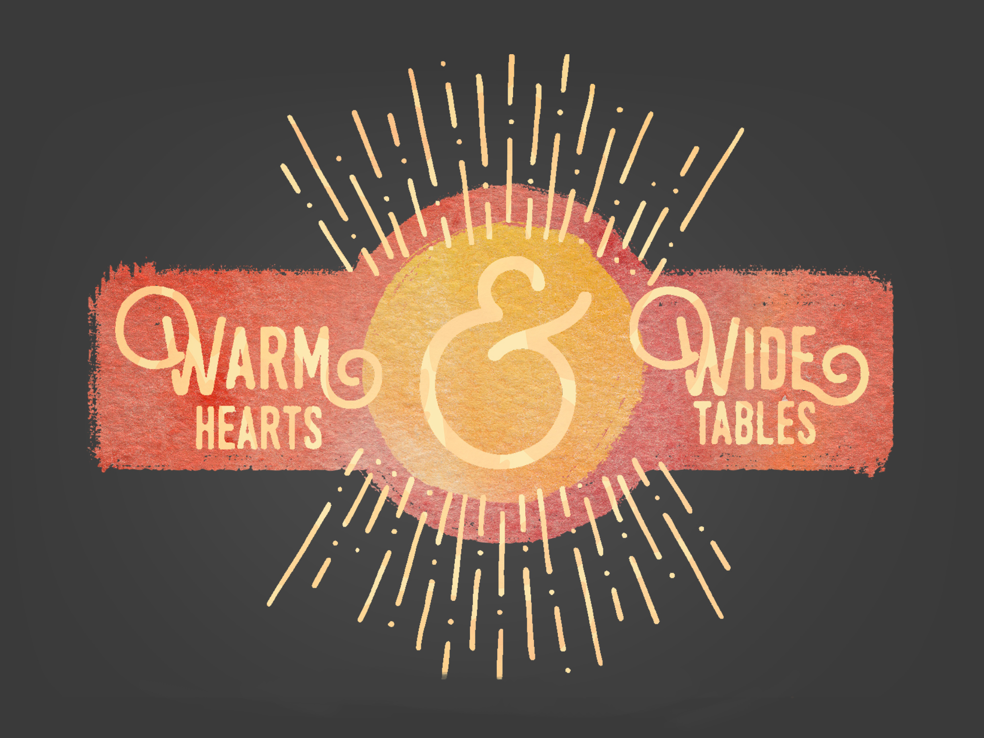 Warm Hearts & Wide Tables Main Slide