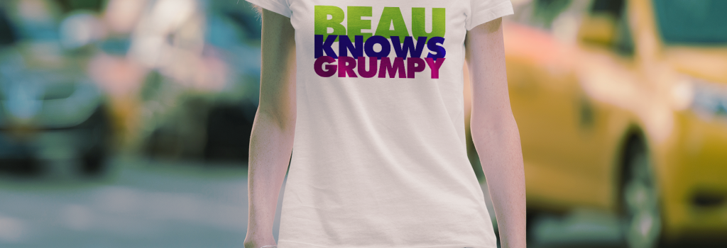 Beau Knows Grumpy Mockup 1@.5x